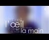 Générique L'œil et la main - France 5 (2011)