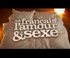 Générique Les Français, l'amour & le sexe - M6 (2010)
