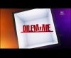 Générique Dilemme - W9 (2010)
