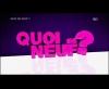 Générique Quoi de neuf ? - W9 (2010)