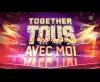 Générique Together : tous avec moi - W9 (2019)